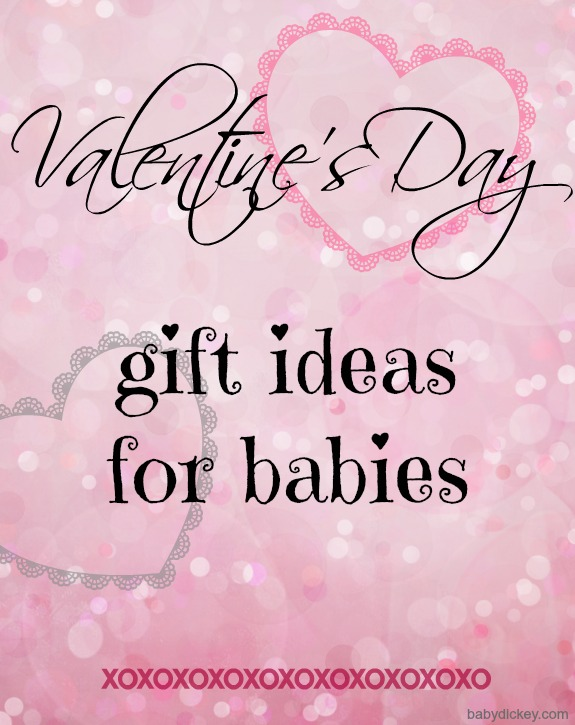 Valentine's Day gift ideas for babies