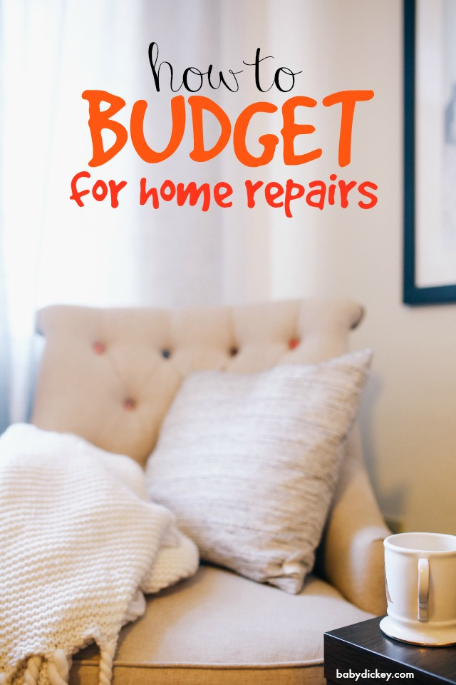 how to budget for home repairs