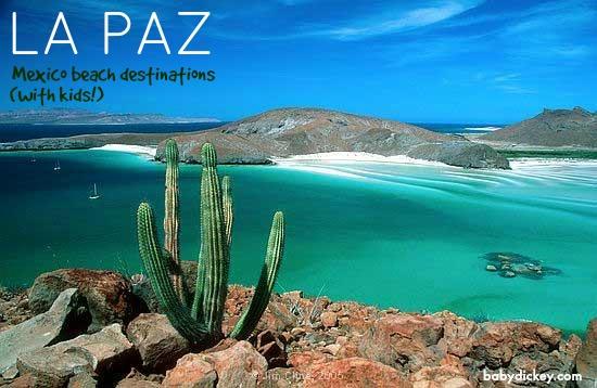 La Paz: Mexico beach destinations with kids