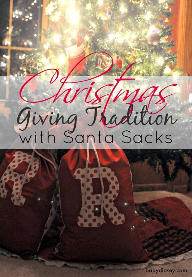 Christmas Giving Tradition with Santa Sacks